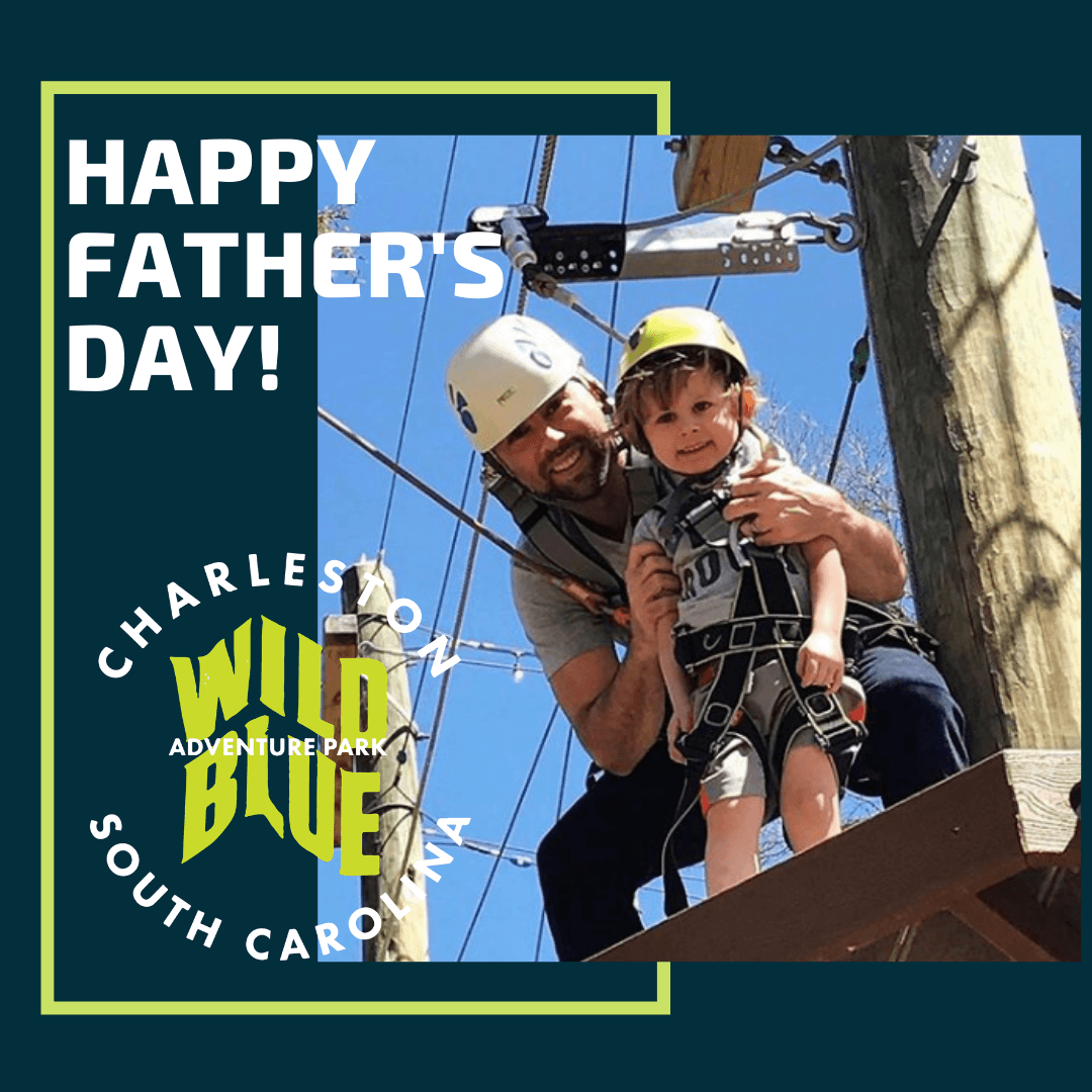 Father's Day at Wild Blue Ropes